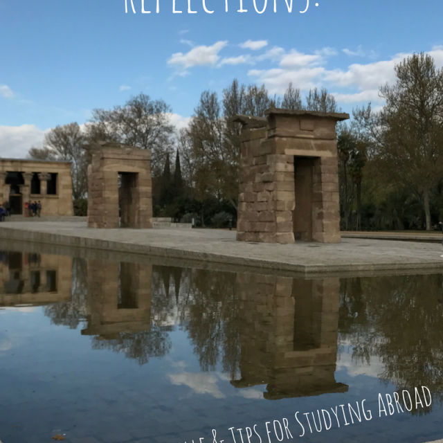 reflecting-on-Spain-Tips-for-Study-Abroad-640x640